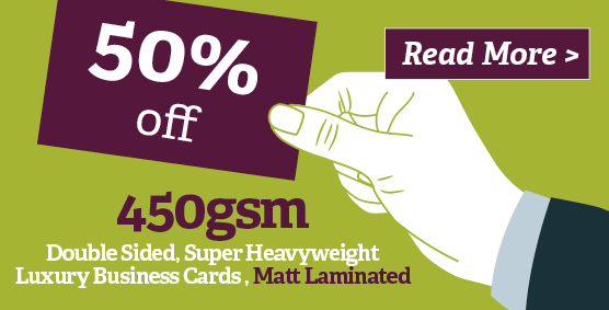 250, 450gsm, double sided, super heavy weight, matt laminated for JUST £30